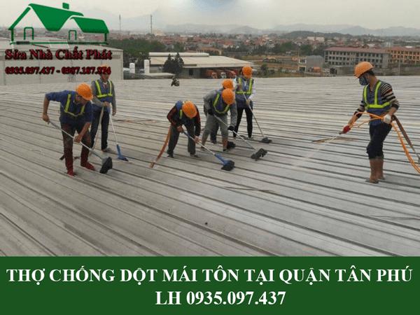 Thợ chống dột mái tôn tại quận Tân Phú