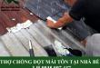 Thợ chống dột mái tôn tại nhà bè