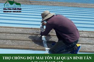 Thợ chống dột mái tôn tại quận Bình Tân