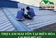 Thợ làm mái tôn tại Biên Hòa