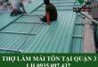 thợ làm mái tôn tại quận 3